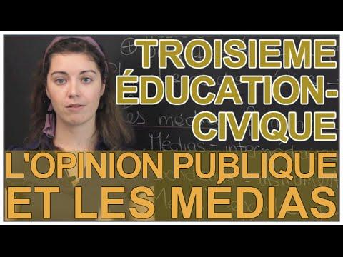 L'opinion publique et les médias - Education Civique - 3e - Les Bons Profs