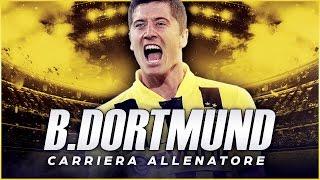 E SE LEWANDOWSKI FOSSE ANCORA AL BORUSSIA DORTMUND?! | CARRIERA ALLENATORE | FIFA 17 [ITA]