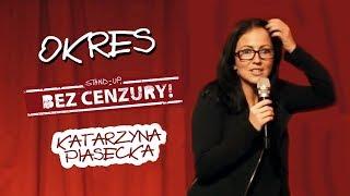 OKRES - Katarzyna Piasecka