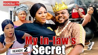 MY IN-LAW'S SECRET 2 (New Movie)| KEN ERICS 2019 NOLLYWOOD MOVIES