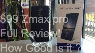 ZTE ZMAX Pro Review |HD| $99 Budget Phone - How good is it ?
