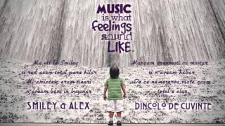 Smiley Si Alex Velea - Dincolo De Cuvinte 2013 [Versuri] 720P