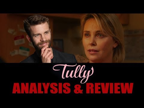Tully - Movie Review