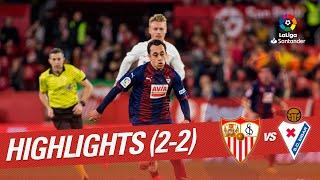 Highlights Sevilla FC vs SD Eibar (2-2)