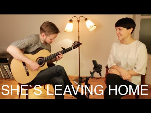 Anna-Lucia Rupp & Soenke Meinen - Shes Leaving Home (The Beatles COVER)