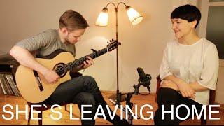 Anna-Lucia Rupp & Soenke Meinen - Shes Leaving Home (The Beatles COVER)