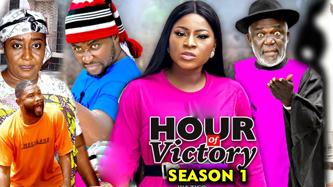HOUR OF VICTORY SEASON 1 - Destiny Etiko 2020 Latest Nigerian Nollywood Movie Full HD