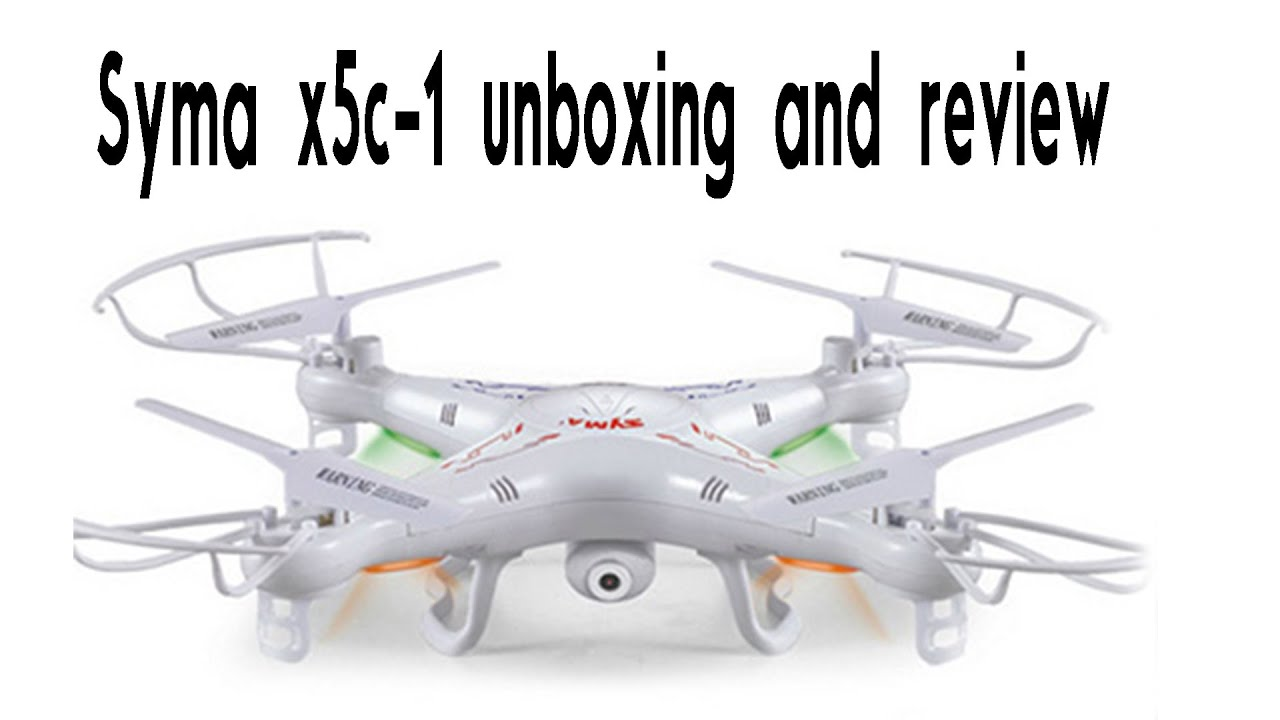 Syma X5c 1 Drone Unboxing And Review Youtube