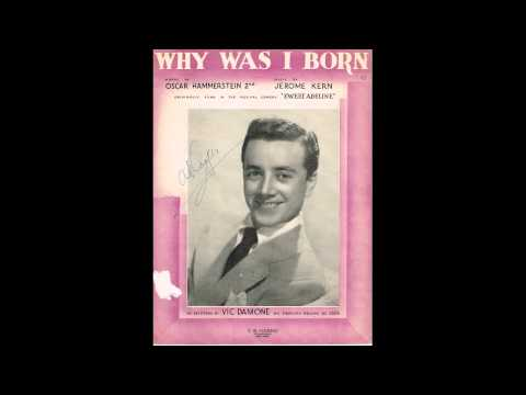 Vic Damone   Why Was I Born 1950