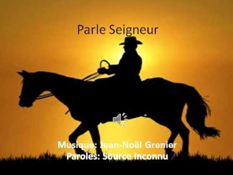 Parle Seigneur - Jean-Noël Grenier