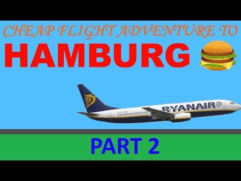 Hamburg Cheap flight adventure - part 2