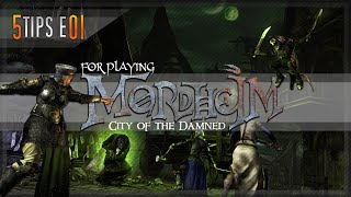 5 Tips For Playing Mordheim: City of the Damned E01