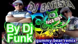 gummy bear funk mont.by dj batista da grota.wmv
