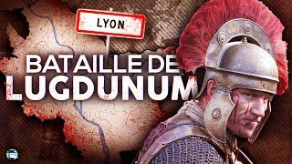 La terrible chute de la capitale des Gaules - La bataille de Lugdunum (Lyon)