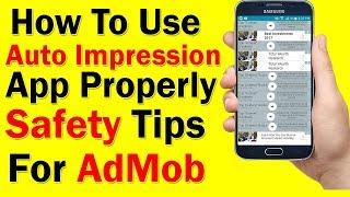 How To Use Auto Impression App Properly | Admob Safety Tips urdu/hindi