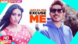 Excuse Me | Full | Jass Bajwa | Deep Jandu | Latest Punjabi Song 2017 | Speed Records