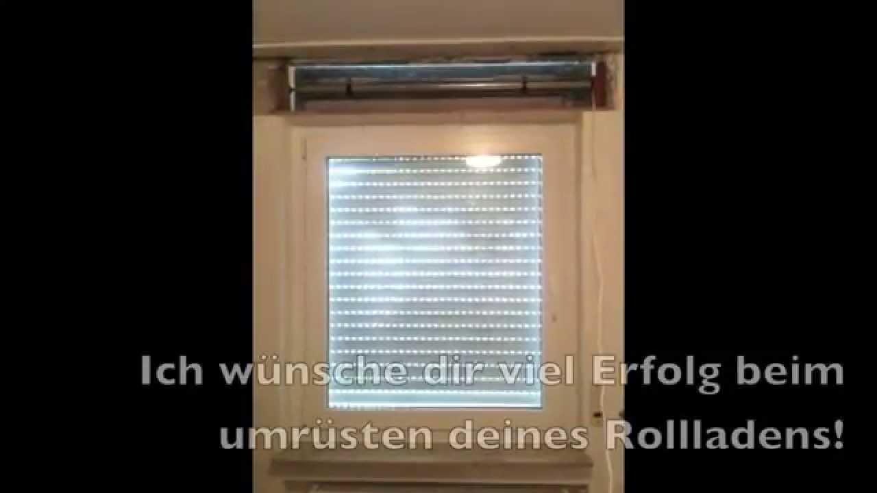 Sehr Rollladen auf Motor umbauen - YouTube NT27