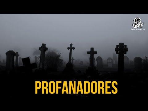 Profanadores (Historias De Terror)