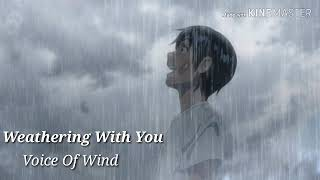 Weathering with you Song Voice Of Wind
