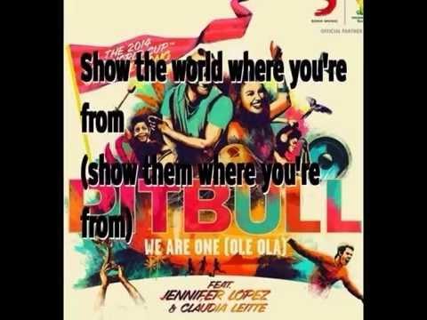 Pitbull (We are One Ole Ole Ole Ola) WM SONG (ft. J.Lo