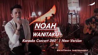 NOAH - WANITAKU | Real Karaoke Concert 360° | New Version