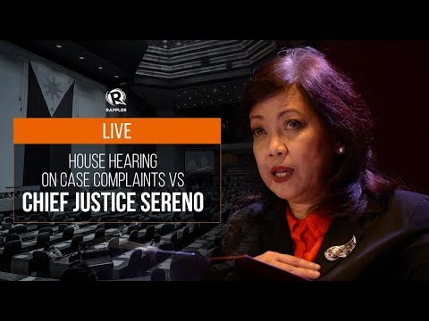 LIVE: House hearing on impeachment complaint vs Chief Justice Sereno, 29 January 2018