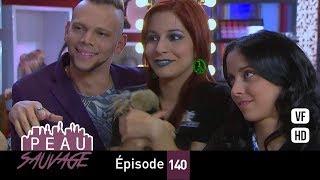 Download lagu Peau Sauvage - épisode 140 - complet en français (HD 1080)