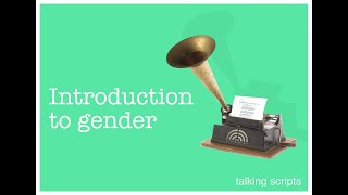 Talking Scripts - Introduction to Switching Character Gender.