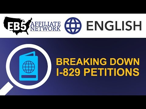 What is an I-829 Petition? - EB5 Affiliate Network