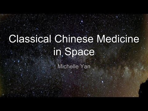 Classical Chinese Medicine in Space