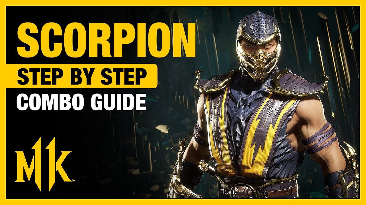Download Mortal Kombat 11: SCORPION Combo Guide - Step By Step + Tips & Tricks