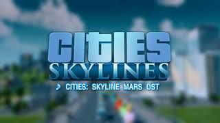 Download Lagu [Cities Skyline] Mars OST mp3