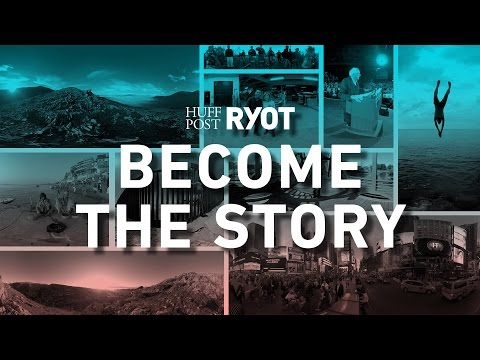 HuffPost + RYOT = 360° Access To The World