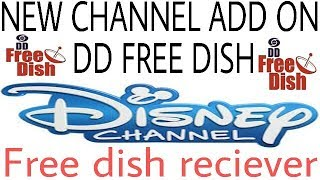 A NEW CHANNEL ADDED ON DD FREE DISH|DISNEY CHANNEL|CARTOON CHANNEL