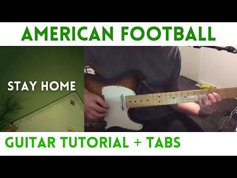 American Football   Stay Home Guitar Tutorial