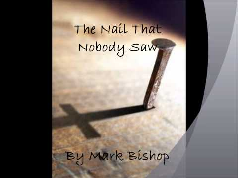 The Nail that Nobody Saw - Mark Bishop (audio)