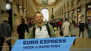 INTER vs RAPID | EURO EXPRESS | Cotoletta vs Wiener Schnitzel! 😬⚫🔵🏆