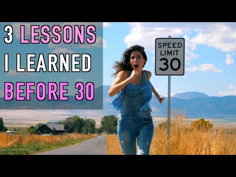 3 Life Lessons I Learned Before 30!