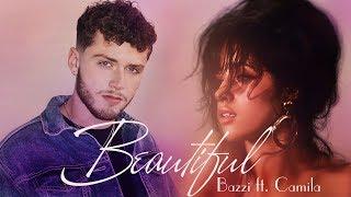 [Vietsub] Beautiful - Bazzi ft. Camila Cabello Video