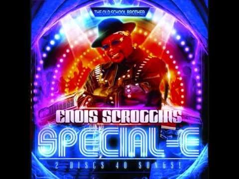 ENOIS SCROGGINS  SPECIAL-E Funk Trailer (disc 1)