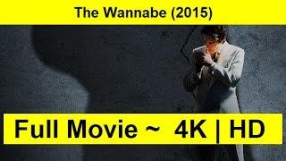 The Wannabe Full Length