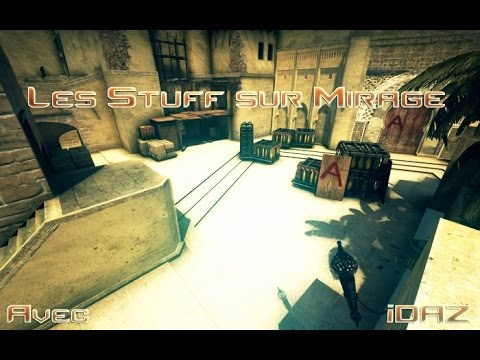 [CS:GO][FR] Les Stuff sur Mirage