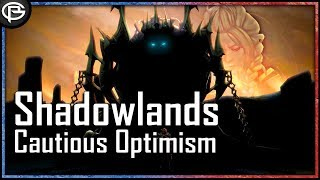 The Shadowlands - Cautious Optimism