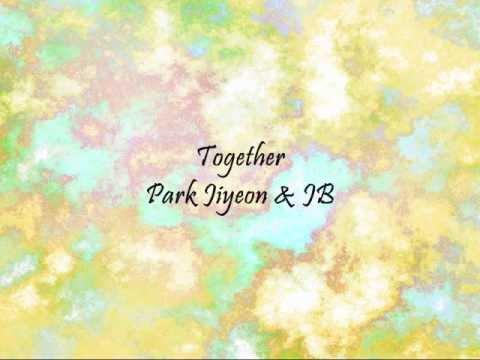 Park Jiyeon & JB - Together [Han & Eng]