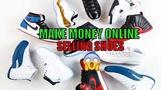 Make money online fast sellling shoes ...