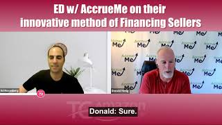 ED with Donald from AccrueMe on innovating Financing For Sellers (W/ captions)