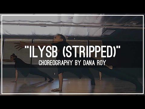 LANY - ILYSB (Stripped) Choreography by Dana Roy