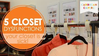 Your Closet is Sick: 5 Closet Dysfunctions Thumbnail