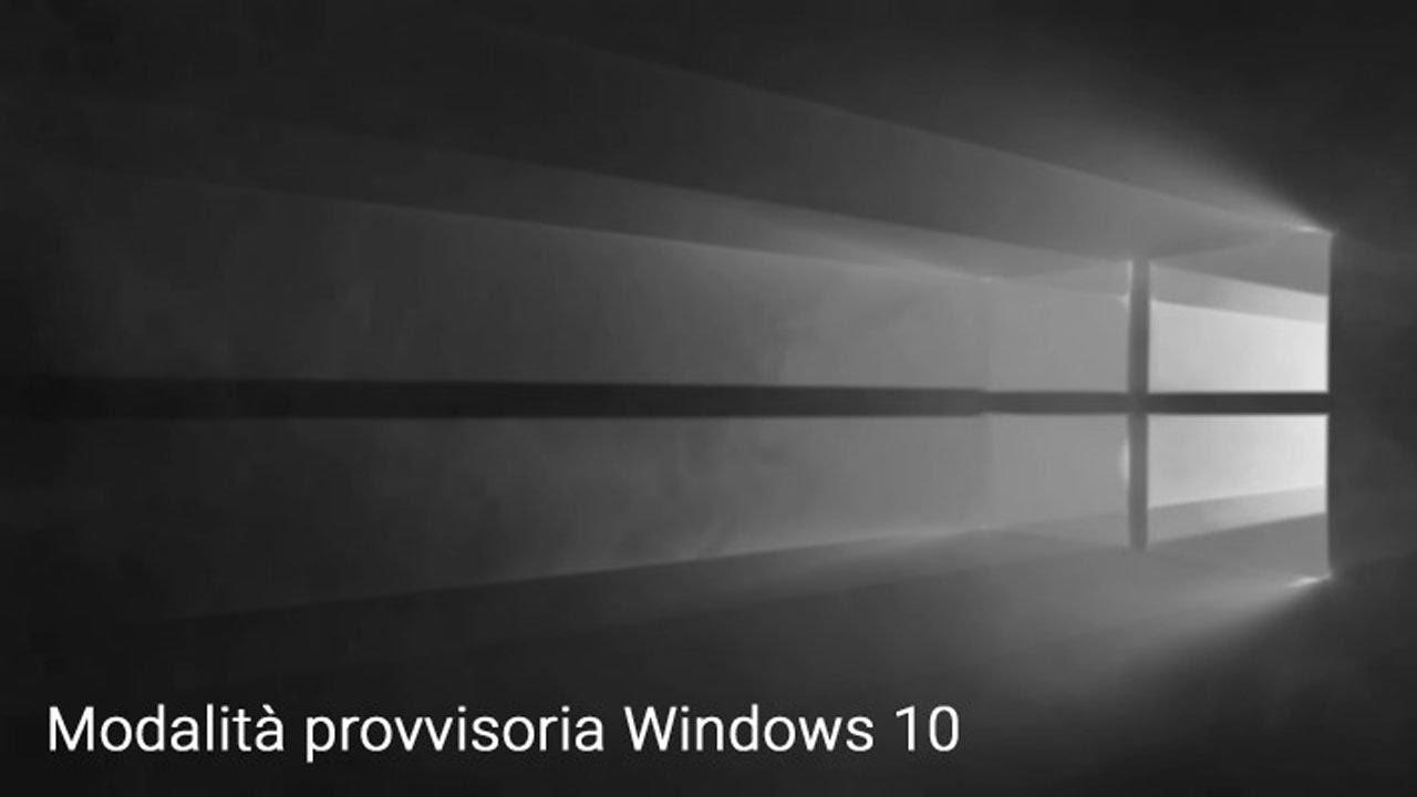Modalità provvisoria Windows 10   Avviare   Da spento ...