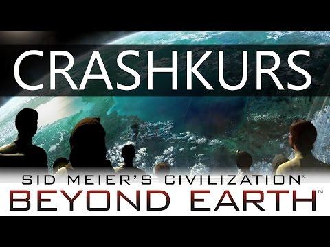 Crashkurs: Beyond Earth   Tutorial [Deutsch]